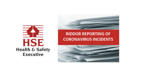 HSE clarifies 'RIDDOR' process for reporting of Coronavirus incidents